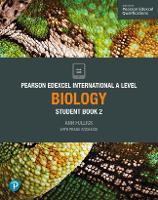 Pearson Edexcel International A Level Biology Student Book - Edexcel International A Level