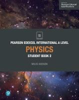 Pearson Edexcel International A Level Physics Student Book - Edexcel International A Level