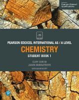 Pearson Edexcel International AS Level Chemistry Student Book - Edexcel International A Level