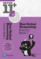Revise 11+ Non-Verbal Reasoning Practice Book 1: includes online practice questions - Revise 11+ Non-Verbal Reasoning