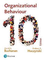 Organizational Behaviour: Buchanan and Huczynski (Paperback)
