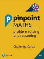 Year 4 Problem Solving and Reasoning Challenge Cards Pack: Y4 Problem Solving and Reasoning Pk - Pinpoint