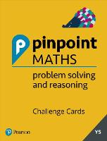 Year 5 Problem Solving and Reasoning Challenge Cards Pack: Y5 Problem Solving and Reasoning Pk - Pinpoint