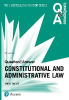 Law Express Question and Answer: Constitutional and Administrative Law, 5th edition - Law Express Questions & Answers (Paperback)
