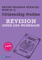Revise Pearson Edexcel GCSE (9-1) Citizenship Studies Revision Guide & Workbook