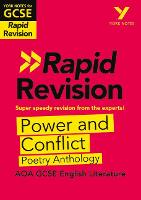 York Notes for AQA GCSE (9-1) Rapid Revision: Power and Conflict AQA Poetry Anthology - York Notes (Paperback)