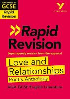 York Notes for AQA GCSE (9-1) Rapid Revision: Love and Relationships - Catch up, revise and be ready for 2021 assessments and 2022 exams - York Notes (Paperback)