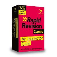 York Notes for AQA GCSE (9-1) Rapid Revision Cards: An Inspector Calls - Catch up, revise and be ready for 2021 assessments and 2022 exams