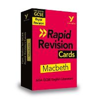 York Notes for AQA GCSE (9-1) Rapid Revision Cards: Macbeth - Catch up, revise and be ready for 2021 assessments and 2022 exams