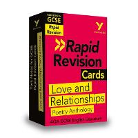 York Notes for AQA GCSE (9-1) Rapid Revision Cards: Love and Relationships - Catch up, revise and be ready for 2021 assessments and 2022 exams - York Notes