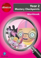 Abacus Mastery Checkpoints Workbook Year 2 / P3 - Abacus 2013 (Paperback)