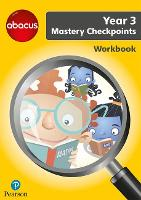 Abacus Mastery Checkpoints Workbook Year 3 / P4 - Abacus 2013 (Paperback)