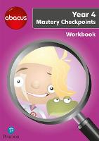Abacus Mastery Checkpoints Workbook Year 4 / P5 - Abacus 2013 (Paperback)