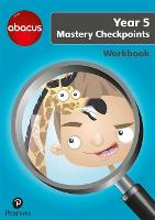Abacus Mastery Checkpoints Workbook Year 5 / P6 - Abacus 2013 (Paperback)