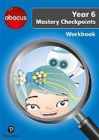 Abacus Mastery Checkpoints Workbook Year 6 / P7 - Abacus 2013 (Paperback)