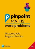 Pinpoint Maths Word Problems Year 1 Teacher Book: Photocopiable Targeted Practice - Pinpoint