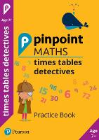 Pinpoint Maths Times Tables Detectives Year 3: Practice Book - Pinpoint (Paperback)