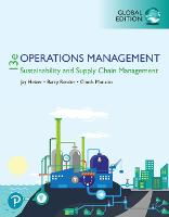 Operations Management: Sustainability and Supply Chain Management plus Pearson MyLab Operations Management with Pearson eText, Global Edition