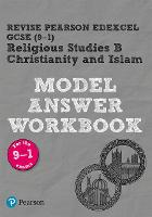 Pearson REVISE Edexcel GCSE (9-1) Christianity and Islam Model Answer Workbook: for home learning, 2021 assessments and 2022 exams - Revise Edexcel GCSE Religious Studies 16 (Paperback)