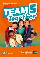 Team Together 5 Pupil's Book with Digital Resources Pack - Team Together