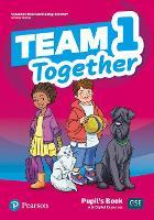 Team Together 1 Pupil's Book with Digital Resources Pack - Team Together