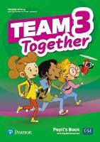 Team Together 3 Pupil's Book with Digital Resources Pack - Team Together