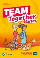 Team Together Starter Capitals Edition Pupil's Book with Digital Resources Pack - Team Together
