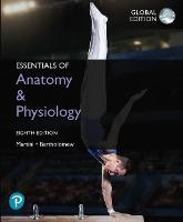 Essentials of Anatomy & Physiology plus Pearson Modified MasteringChemistry with Pearson eText, Global Edition