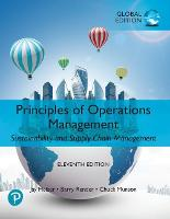 Principles of Operations Management: Sustainability and Supply Chain Management plus Pearson MyLab Economics with Pearson eText, Global Edition