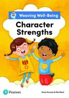 Weaving Well-Being Character Strengths Pupil Book (Paperback)