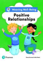 Weaving Well-Being Positive Relationships Pupil Book (Paperback)