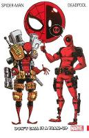Spider-man/deadpool Vol. 0: Don't Call It A Team-up (Paperback)