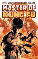 Shang-chi: Master Of Kung-fu Omnibus Vol. 3 (Hardback)