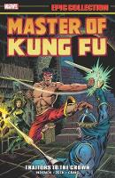 Master Of Kung Fu Epic Collection: Traitors To The Crown (Paperback)