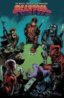 Deadpool: World's Greatest Vol. 5: Civil War II: Deadpool: World's Greatest Vol. 5: Civil War Ii Volume 5 (Paperback)