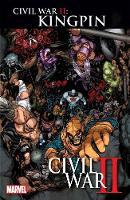 Civil War Ii: Kingpin (Paperback)