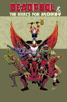 Deadpool & The Mercs For Money Vol. 1 (Paperback)
