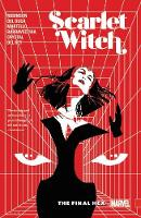Scarlet Witch Vol. 3: The Final Hex (Paperback)