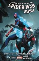 Spider-man 2099 Vol. 7: Back To The Future, Shock! (Paperback)