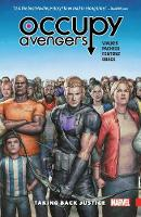 Occupy Avengers Vol. 1: Taking Back Justice (Paperback)