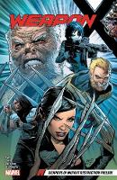Weapon X Vol. 1: Weapons Of Mutant Destruction Prelude (Paperback)