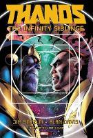 Thanos: The Infinity Siblings (Hardback)