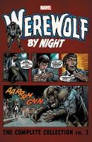 Werewolf By Night: The Complete Collection Vol. 1 (Paperback)