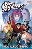 Young Avengers by Allan Heinberg & Jim Cheung: the Children's Crusade (Paperback)