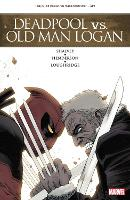 Deadpool Vs. Old Man Logan (Paperback)