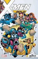 X-men Gold Vol. 0: Homecoming (Paperback)