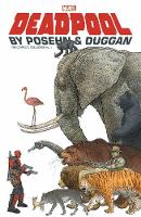 Deadpool By Posehn & Duggan: The Complete Collection Vol. 1 (Paperback)