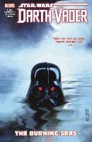 Star Wars: Darth Vader: Dark Lord Of The Sith Vol. 3 - The Burning Seas