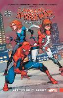 Amazing Spider-man: Renew Your Vows Vol. 4: Are You Okay, Annie? (Paperback)