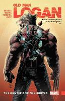 Wolverine: Old Man Logan Vol. 9 - The Hunter And The Hunted (Paperback)